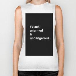 #Blackunarmed&undangerous Biker Tank