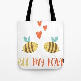 Valentine   Bee My Love Tote Bag