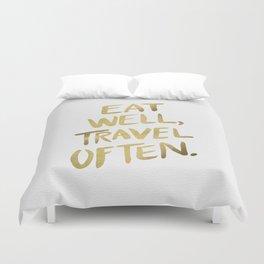 Eat Well Travel Often on Gold Duvet Cover