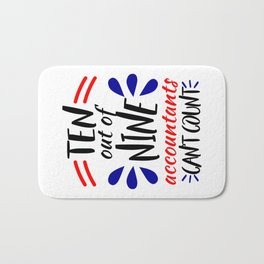 Accountants Can't Count Funny Accounting Design Bath Mat
