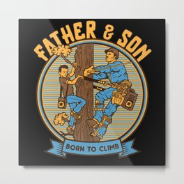 Father and son Born to Climb Metal Print