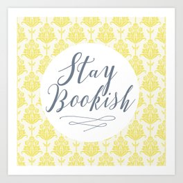 Stay Bookish vintage yellow background Art Print