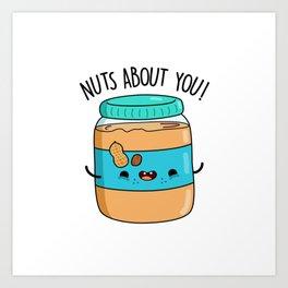 Nuts About You Cute Peanut Butter Pun Art Print