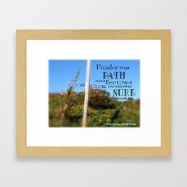 Proverbs 4:26 Framed Art Print