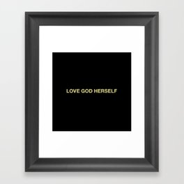 when you love me, you love yourself Framed Art Print