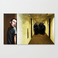 They're Coming For You Canvas Print