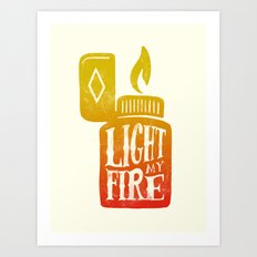 Light my Fire V2 Art Print