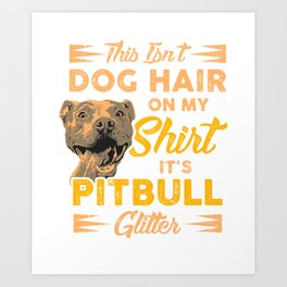 Pitbull T-Shirt I pit dog glitter pet Art Print