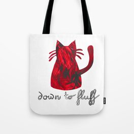 Down to Fluff Cute Cat Quote Red Abstract Print Tote Bag