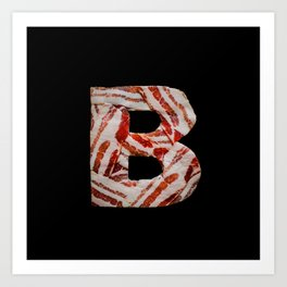 B is for Bacon Art Print