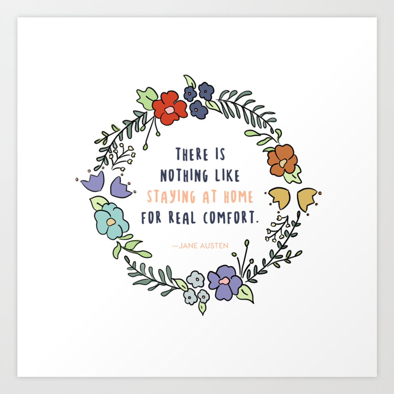 Jane Austen Quote Staying At Home Cute Quotes About Life Art
