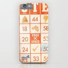 The Bingo Vote iPhone 6 Slim Case