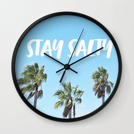 STAY SALTY Wall Clock