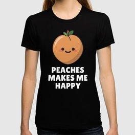 Peaches Makes Me Happy T-shirt