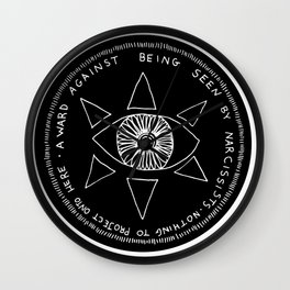 A Ward Against Being Seen By Narcissists (white on black) Wall Clock