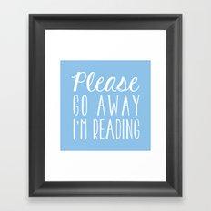Please Go Away, I'm Reading (Polite Version) - Blue Framed Art Print
