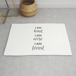 I am kind I am wise I am loved - Positive Affirmations Rug