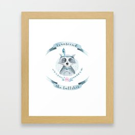 transcend the bullshit Framed Art Print