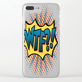 Pop Art WTF?! Clear iPhone Case