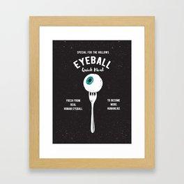 Eyeball Quick Meal Framed Art Print