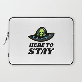 Here To Stay Laptop Sleeve