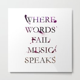 Music quote Metal Print