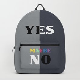 Yes! Maybe ... No Backpack