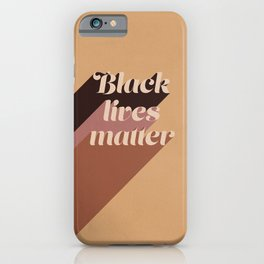 Black Lives Matter #typography iPhone Case
