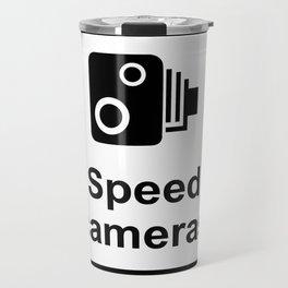 Speed Cameras Sign Travel Mug
