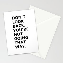 Motivating - Don't look back Stationery Cards