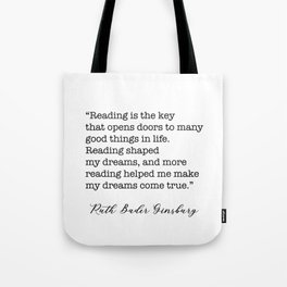 RBG Quotes - Reading is the key Tote Bag