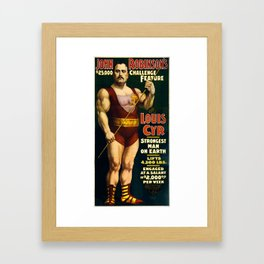 Louis Cyr, Strongest Man on Earth Framed Art Print