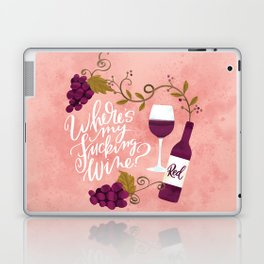 Where's My Fucking Wine? Laptop & iPad Skin