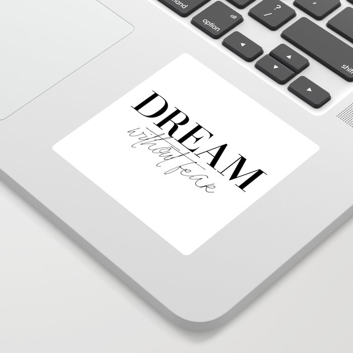 dream without fear love without limits (1 of 2) Sticker
