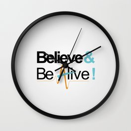 Believe & Be Alive! -V5NewSilver- Wall Clock
