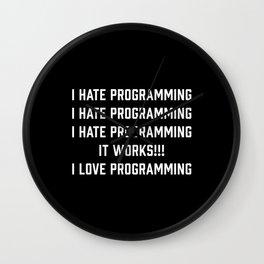 I hate Programming Funny Programmer gift Wall Clock