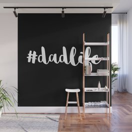 #DadLife White Typography Wall Mural