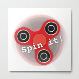 Fidget Spinner Spin it! Metal Print
