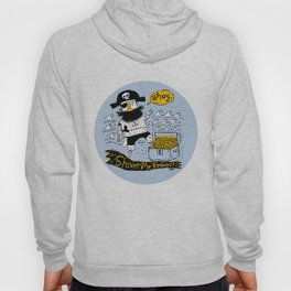 Pirate's Life For Me: Ahoy! Hoody