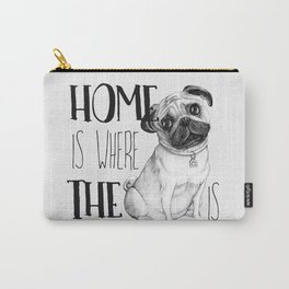 Home Is Where The Dog Is (Pug) White Carry-All Pouch