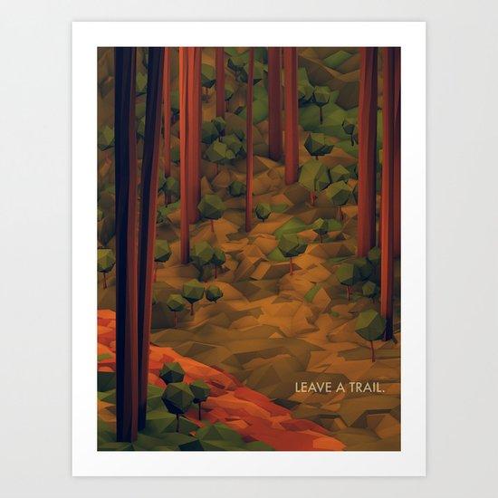 Leave A Trail Art Print