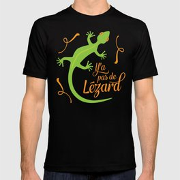 There's No Lizard T-shirt