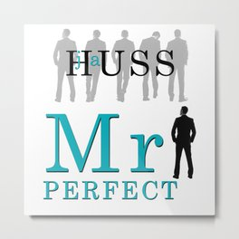 Mister Perfect by JA Huss Metal Print