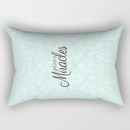 I believe in Miracles Blue Lace  Rectangular Pillow