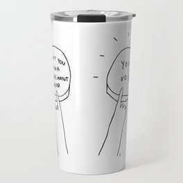 Unqualified Advice 7: Authenticity Travel Mug