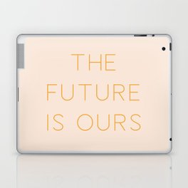 The Future Is Ours Laptop & iPad Skin