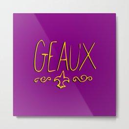 GEAUX Metal Print