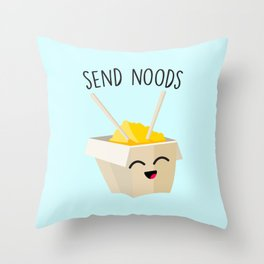 Send Noods, Funny, Cute, Quote Throw Pillow