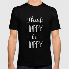 Think Happy be Happy (white) T-shirt