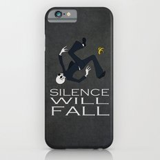 Silence will Fall iPhone 6s Slim Case